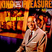 Thumbnail for the King Pleasure - Golden Days link, provided by host site