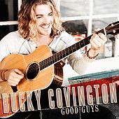 Thumbnail for the Bucky Covington - Good Guys link, provided by host site