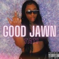 Thumbnail for the Tati - Good Jawn link, provided by host site