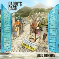 Thumbnail for the Daddy's Cash - Good Morning link, provided by host site