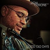 Thumbnail for the Dom Flemons - Good Old Days link, provided by host site