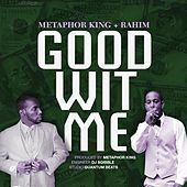 Thumbnail for the Metaphor King - Good Wit Me link, provided by host site