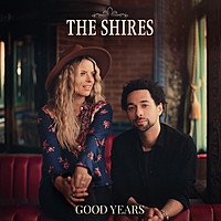 Thumbnail for the The Shires - Good Years link, provided by host site