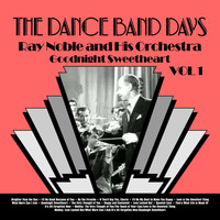 Thumbnail for the Ray Noble & His Orchestra - Goodnight Sweetheart: The Very Best of Ray Noble link, provided by host site