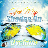 Thumbnail for the Cyclone - Got My Shades On link, provided by host site