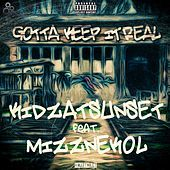 Thumbnail for the Mizznekol - Gotta Keep It Real link, provided by host site