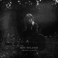 Thumbnail for the Ilse DeLange - Gravel & Dust link, provided by host site