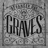 Thumbnail for the Stranger Day - Graves link, provided by host site