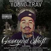 Thumbnail for the Young Trav - Graveyard Shift link, provided by host site