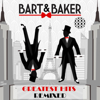 Thumbnail for the Bart & Baker - Greatest Hits Remixed link, provided by host site