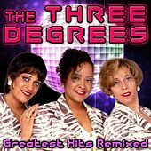 Thumbnail for the The Three Degrees - Greatest Hits Remixed link, provided by host site