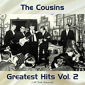 Thumbnail for the The Cousins - Greatest Hits Vol. 2 (All Tracks Remastered 2017) link, provided by host site