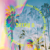 Thumbnail for the Becky G - Green Light Go link, provided by host site