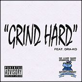 Thumbnail for the Dra-Ko - Grind Hard link, provided by host site