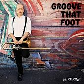 Thumbnail for the Mike King - Groove That Foot link, provided by host site