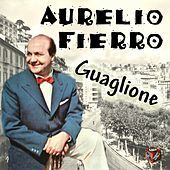 Thumbnail for the Aurelio Fierro - Guaglione link, provided by host site