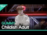 Thumbnail for the Gummy - 거미(GUMMY) - 어른 아이(Childish Adult)ㅣ라이브 온 언플러그드(LIVE ON UNPLUGGED) 거미 편 link, provided by host site