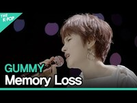 Thumbnail for the Gummy - 거미(GUMMY) - 기억상실(Memory Loss)ㅣ라이브 온 언플러그드(LIVE ON UNPLUGGED) 거미 편 link, provided by host site