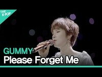 Thumbnail for the Gummy - 거미(GUMMY) - 날 그만 잊어요(Please Forget Me)ㅣ라이브 온 언플러그드(LIVE ON UNPLUGGED) 거미 편 link, provided by host site