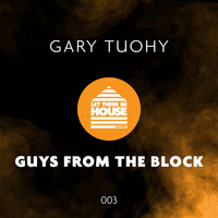 Thumbnail for the Gary Tuohy - Guys From The Block link, provided by host site