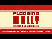 Thumbnail for the Flogging Molly - Halfway To St. Patrick's Day [Official Stream] link, provided by host site