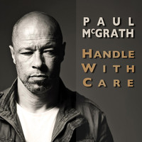 Thumbnail for the Paul McGrath - Handle With Care link, provided by host site