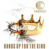Thumbnail for the Emmanuel - Hands up for the King link, provided by host site