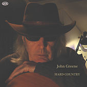 Thumbnail for the John Greene - Hard Country link, provided by host site