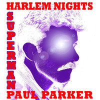 Thumbnail for the Paul Parker - Harlem Nights Superman link, provided by host site