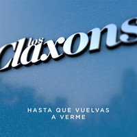 Thumbnail for the Los Claxons - Hasta Que Vuelvas a Verme link, provided by host site