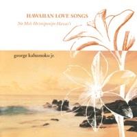 Thumbnail for the George Kahumoku Jr. - Hawaiian Love Songs (Na Mele Ho'oniponipo Hawai'i) link, provided by host site