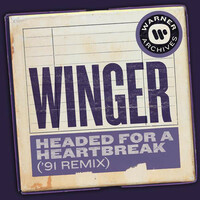 Thumbnail for the Winger - Headed for a Heartbreak ('91 Remix) link, provided by host site