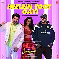 "Thumbnail for the Badshah - Heelein Toot Gayi (From ""Indoo Ki Jawani"") link, provided by host site"
