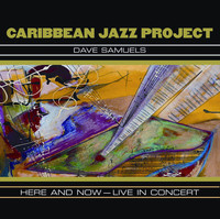 Thumbnail for the Caribbean Jazz Project - Here And Now - Live In Concert link, provided by host site