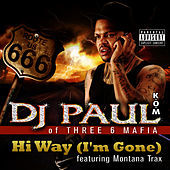 Thumbnail for the DJ Paul - Hi Way (I'm Gone) link, provided by host site