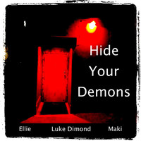 Thumbnail for the Ellie - Hide Your Demons link, provided by host site