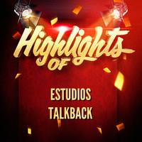 Thumbnail for the Estudios Talkback - Highlights of Estudios Talkback link, provided by host site
