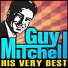 Thumbnail for the Guy Mitchell - His Very Best link, provided by host site