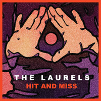 Thumbnail for the The Laurels - Hit and Miss link, provided by host site
