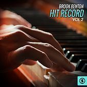 Thumbnail for the Brook Benton - Hit Record, Vol. 2 link, provided by host site