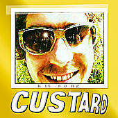 Thumbnail for the Custard - Hit Song link, provided by host site