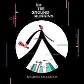 Thumbnail for the Newton Faulkner - Hit the Ground Running link, provided by host site