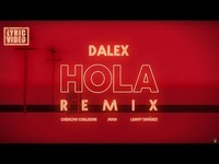 Thumbnail for the Dalex - Hola Remix link, provided by host site