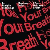 Thumbnail for the Marciano - Hold Your Breath link, provided by host site
