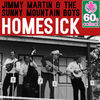 Thumbnail for the Jimmy Martin - Homesick (Remastered) link, provided by host site