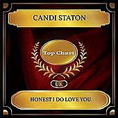 Thumbnail for the Candi Staton - Honest I Do Love You (UK Chart Top 100 - No. 48) link, provided by host site