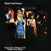 Thumbnail for the The Rolling Stones - Honky Tonk Women / You Can't Always Get What You Want link, provided by host site