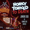 Thumbnail for the Junior Sisk - Honky-Tonked to Death link, provided by host site