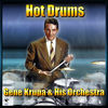 Thumbnail for the Gene Krupa & His Orchestra - Hot Drums link, provided by host site