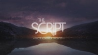 Thumbnail for the The Script - Hot Summer Nights (Official Lyric Video) link, provided by host site